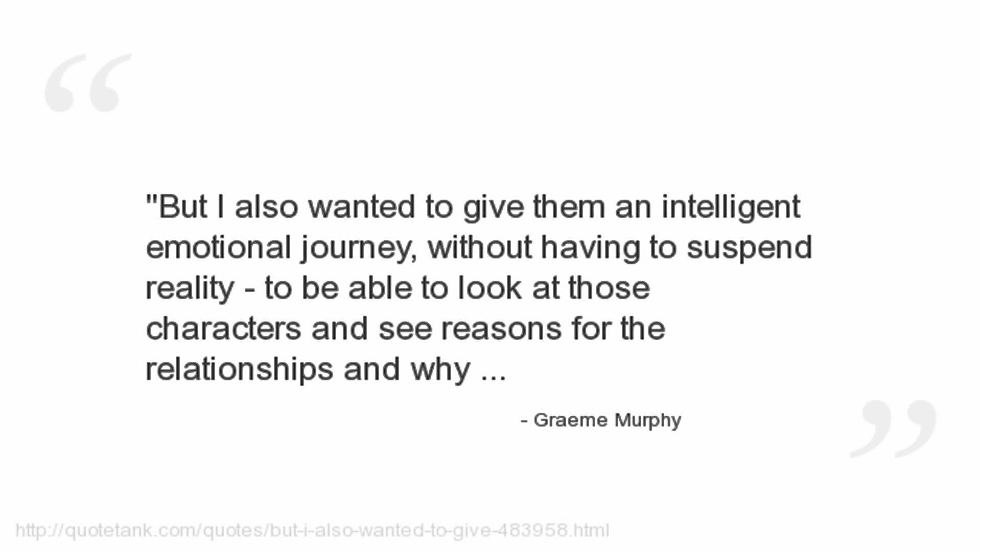 Graeme Murphy's quote #7