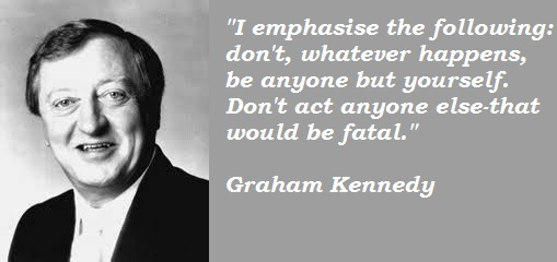 Graham Kennedy's quote #3