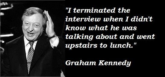 Graham Kennedy's quote #2