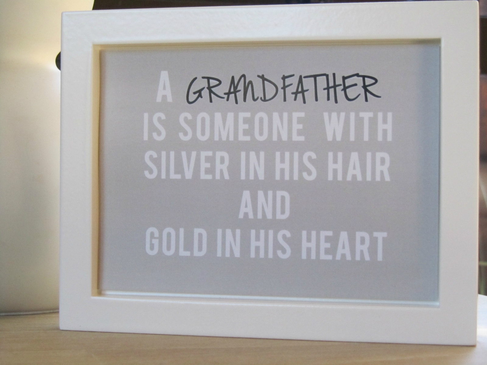 Grandfather quote #1