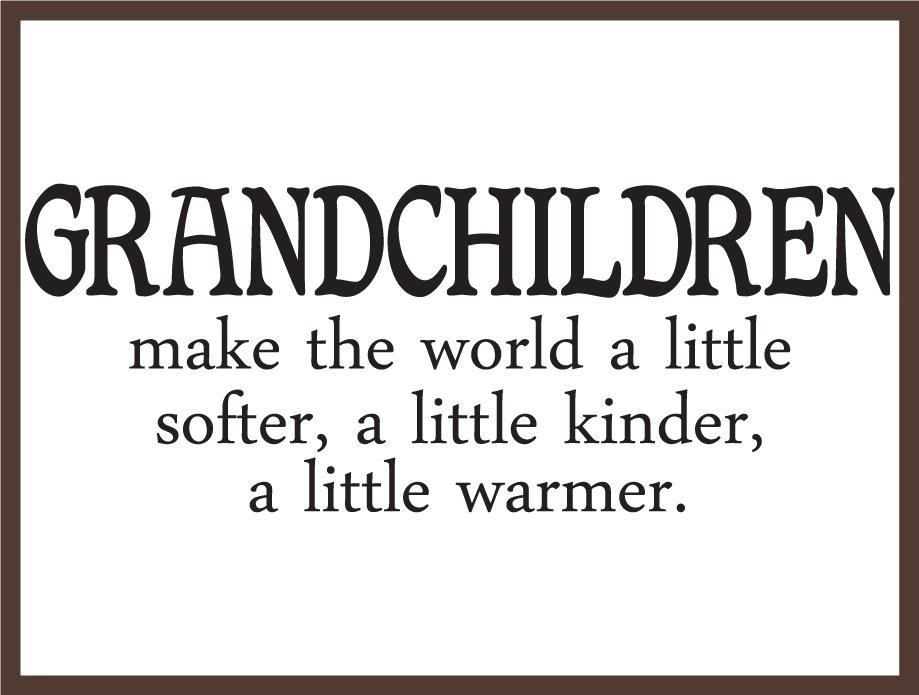 Grandkids quote #1
