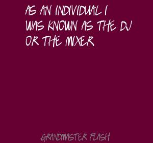 Grandmaster Flash's quote #8