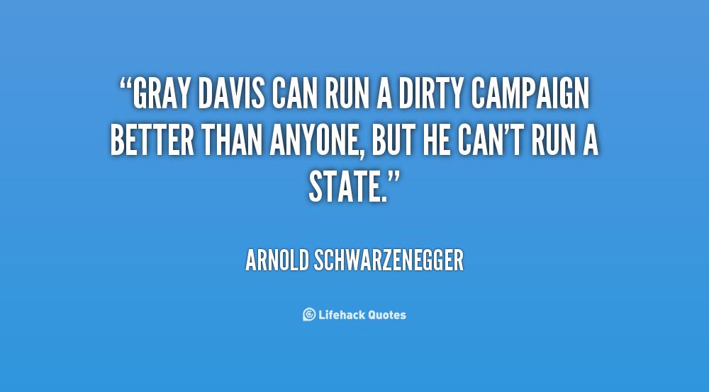 Gray Davis's quote #4