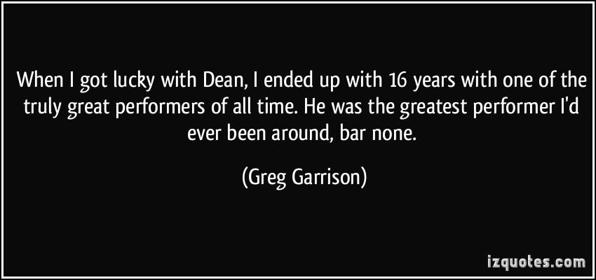 Greg Garrison's quote