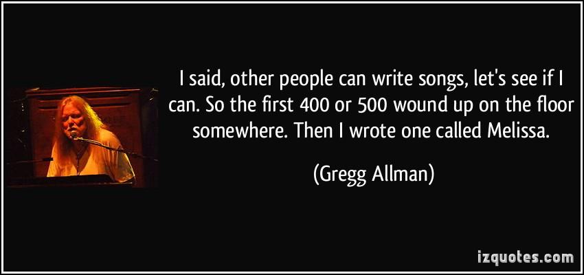 Gregg Allman's quote #5