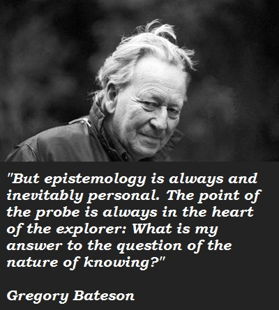 Gregory Bateson's quote #3