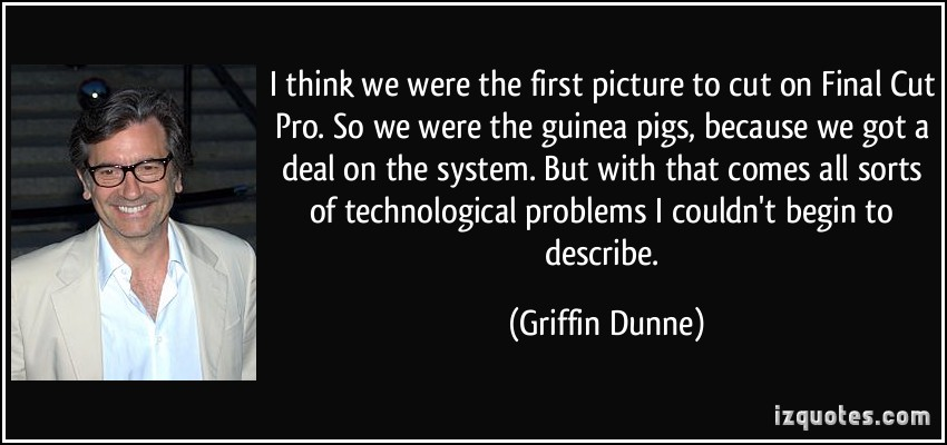 Griffin Dunne's quote #3