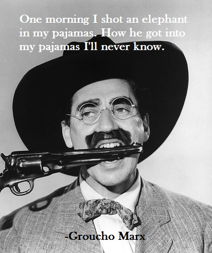Groucho Marx's quote #7