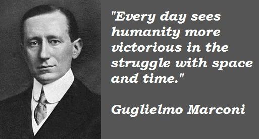 Guglielmo Marconi's quote #1