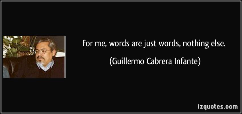 Guillermo Cabrera Infante's quote #1