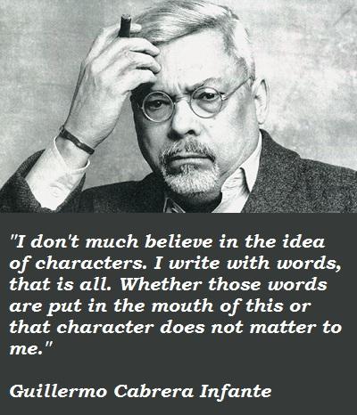 Guillermo Cabrera Infante's quote #5