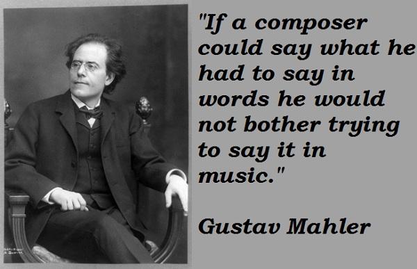 Gustav Mahler's quote #7