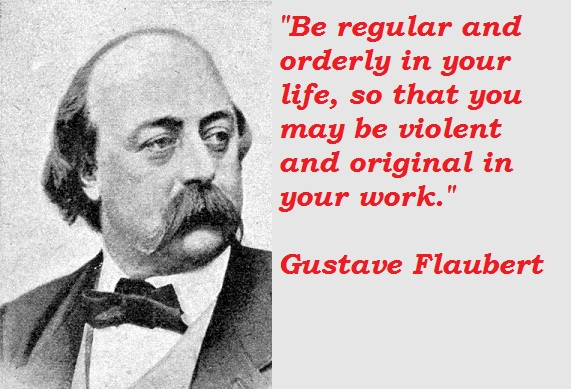 Gustave Flaubert's quote #8