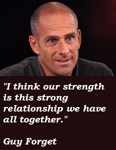 Guy Forget's quote #2
