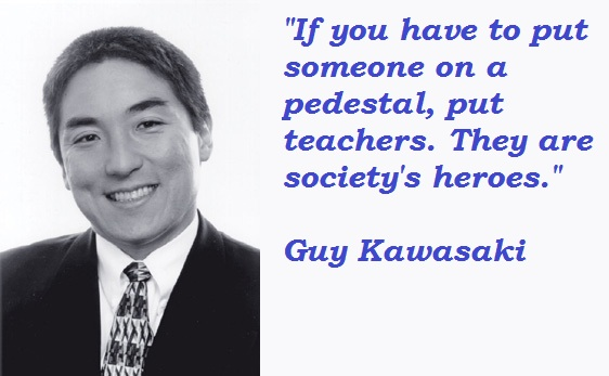 Guy Kawasaki's quote #8