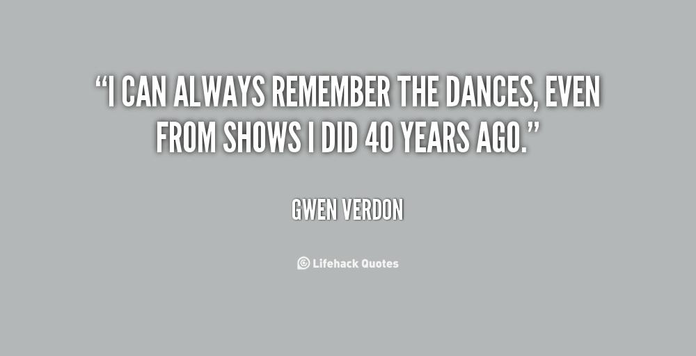 Gwen Verdon's quote #2