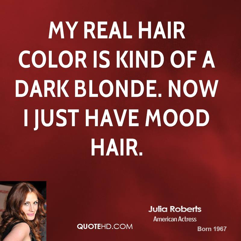 Hair Color quote #1