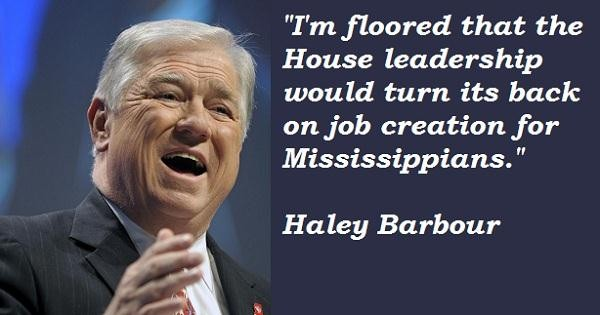 Haley Barbour's quote #3