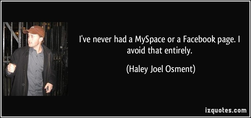 Haley Joel Osment's quote #4