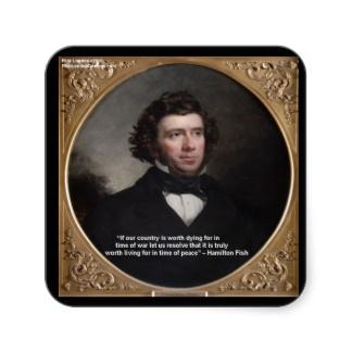 Hamilton Fish's quote