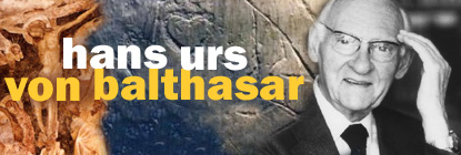 Hans Urs von Balthasar's quote #1