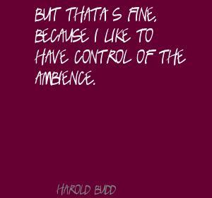 Harold Budd's quote #2