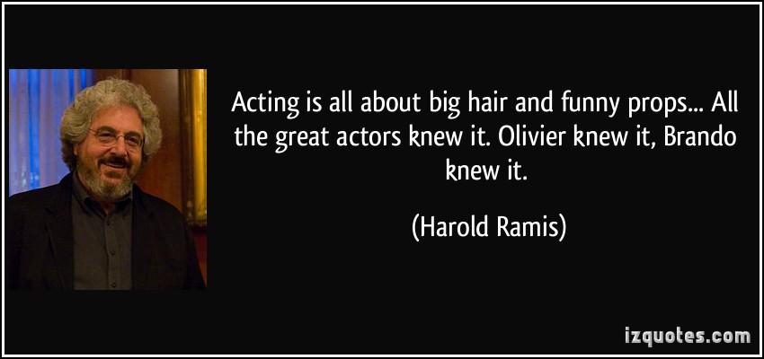 Harold Ramis's quote #6