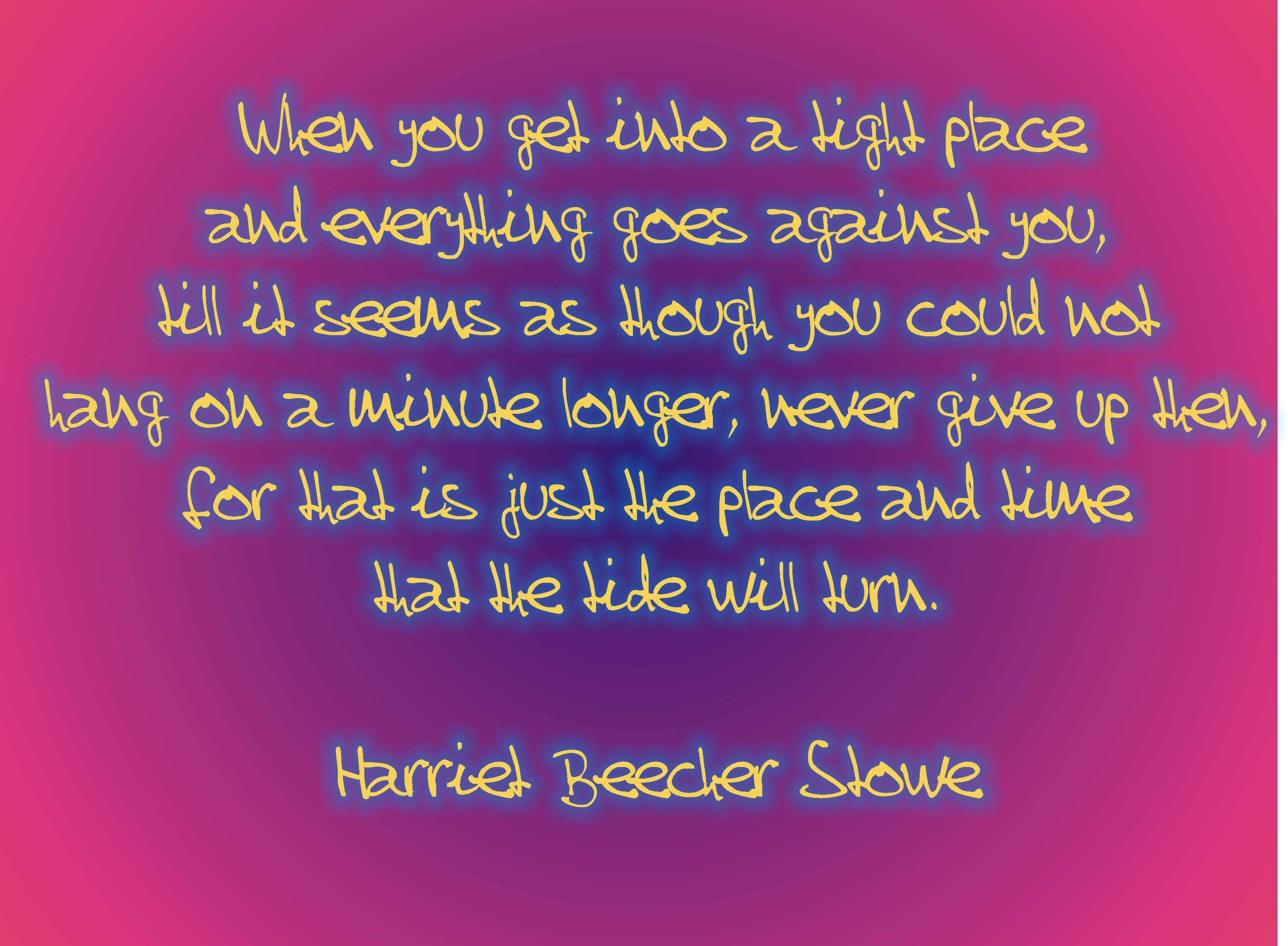 Harriet Beecher Stowe's quote #1