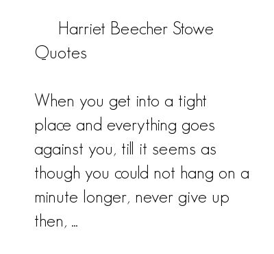 Harriet Beecher Stowe's quote #2