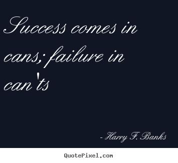 Harry Banks's quote #1