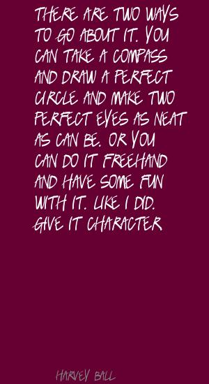 Harvey Ball's quote #1