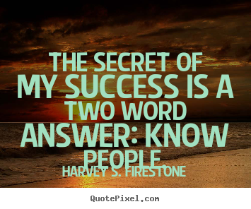 Harvey S. Firestone's quote #5