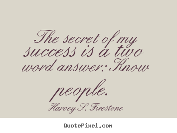 Harvey S. Firestone's quote #2