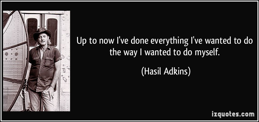 Hasil Adkins's quote #2