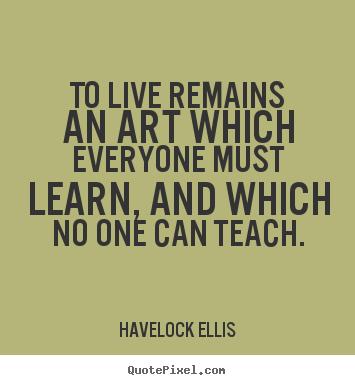 Havelock Ellis's quote #1