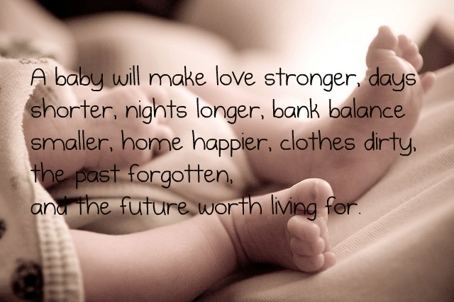 Famous Quotes About Having A Baby Sualci Quotes