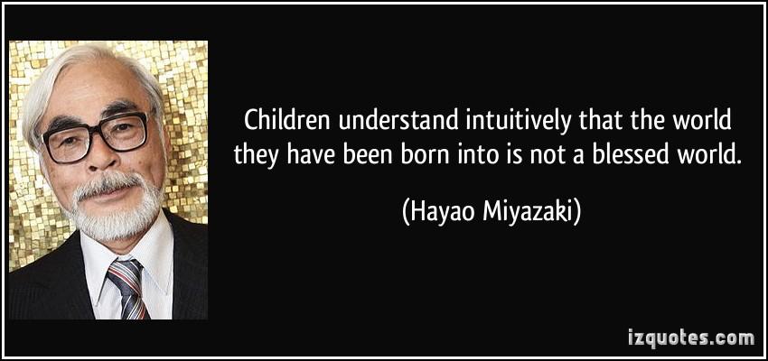 Hayao Miyazaki's quote #4