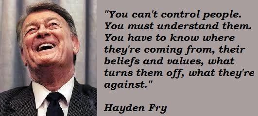 Hayden Fry's quote #5
