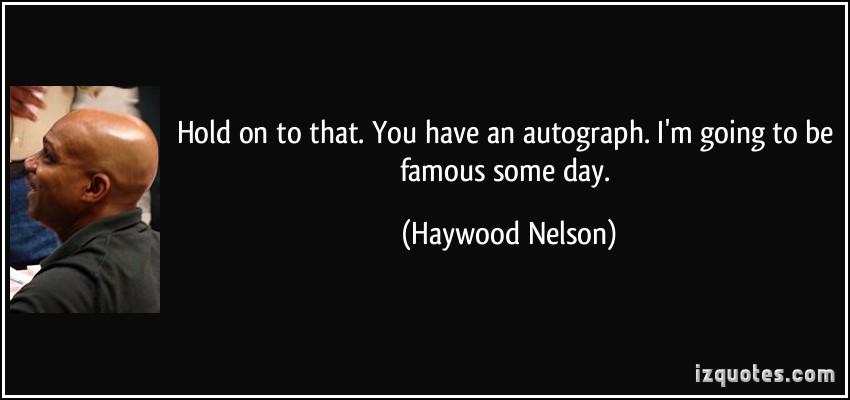 Haywood Nelson's quote #2
