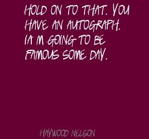 Haywood Nelson's quote #1