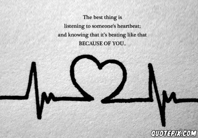 Heartbeat quote #1