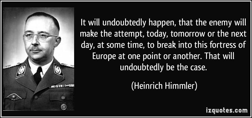 Heinrich Himmler's quote #5