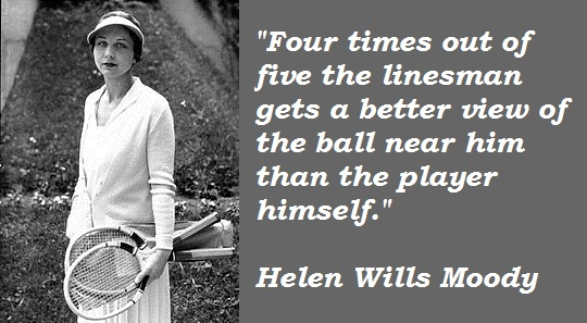 Helen Wills Moody's quote #8