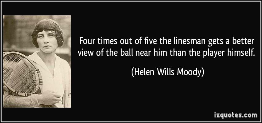 Helen Wills Moody's quote #4