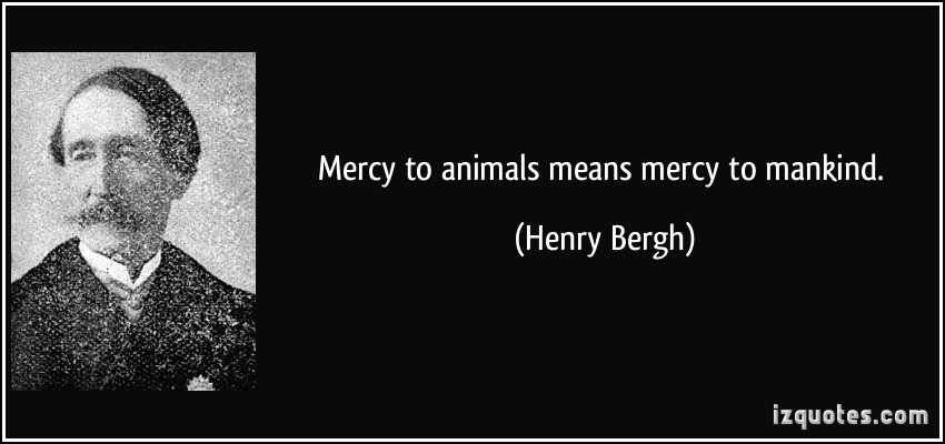 Henry Bergh's quote #1