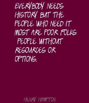 Henry Hampton's quote #3