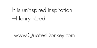 Henry Reed's quote #4