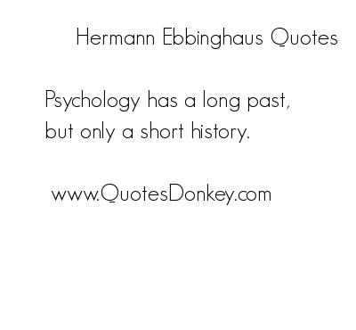 Hermann Ebbinghaus's quote #6