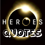Heroes quote #3