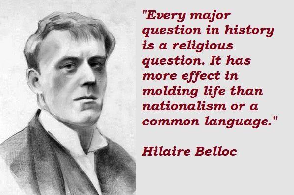 Hilaire Belloc's quote #7